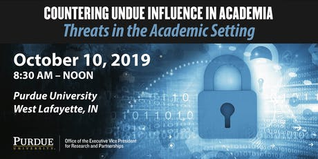 Countering Undue Influence in Academia: Threats in the Academic Setting tickets