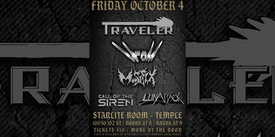 Traveler, Hrom, Moosifix, Call of the Siren & LunAttack