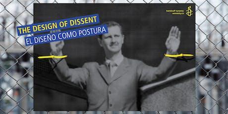 Inauguración de exposición | The Design of Dissent: El diseño como postura tickets