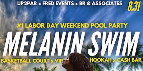 MELANIN SWIM MANSION POOL PARTY tickets