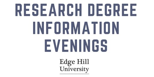 Edge Hill University Research Degree Information Evening