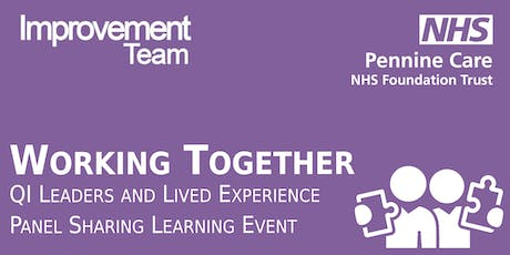 Working Together: QI Leaders and LEP Sharing Learning Event tickets