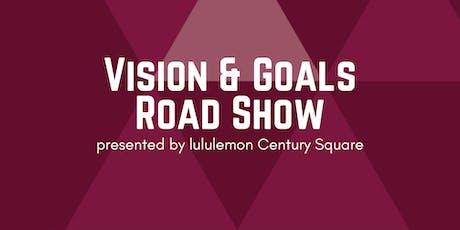 Vision and Goals Roadshow - Piranha Fitness Studio tickets