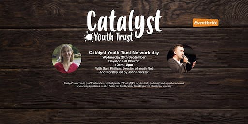 Catalyst Youth Trust Network day