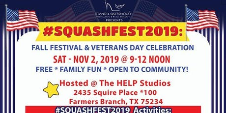 #SquashFEST2019: Fall Festival & Veterans Day Celebration  tickets