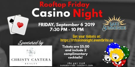 Rooftop Friday Casino Night sponsored by Christy Cantera Realty tickets