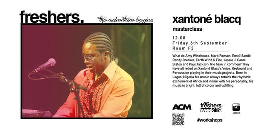 MASTERCLASS: Xantone Blaq  - Life as a Working Musician