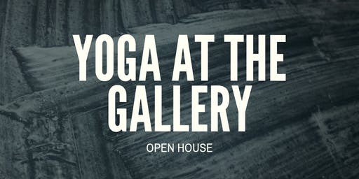 Yoga At The Gallery Open House - Movement Flow