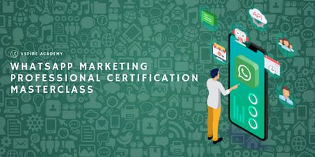 WhatsApp Marketing Professional Certification Masterclass tickets