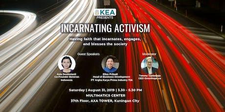 KEA Big Group: Incarnating Activism  tickets