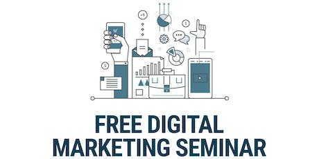 Free Digital Marketing Seminar tickets