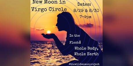 New Moon in Virgo: Whole Body, Whole Earth tickets