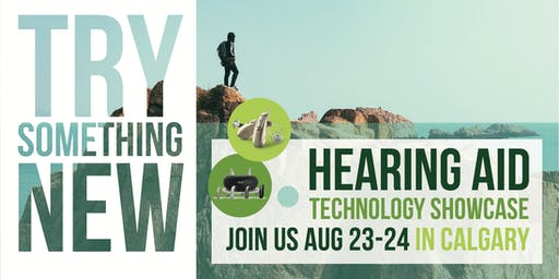 FREE Hearing Aid Technology Showcase (Calgary)