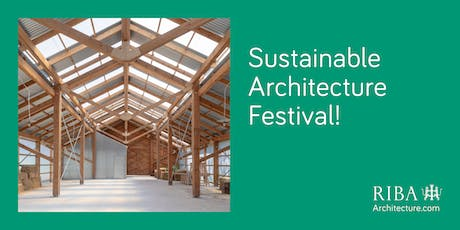 RIBA London Sustainable Architecture Festival  tickets