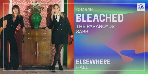 Bleached @ Elsewhere (Hall)