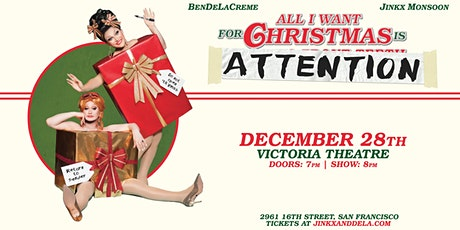 BenDeLaCreme and Jinkx Monsoon: All I Want for Christmas is Attention tickets