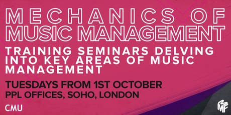 Mechanics of Music Management Seminar - Artist & Management Business Models tickets