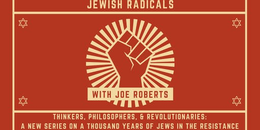 Jewish Radicals: Marxists & The Bund
