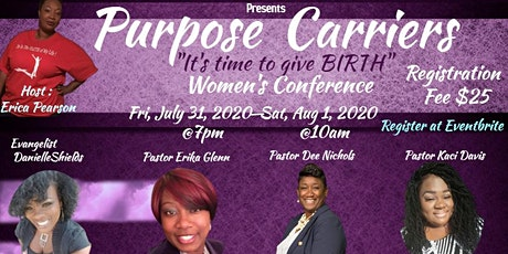 "Purpose Carriers "" It's time to give BIRTH"" Women's Conference tickets"