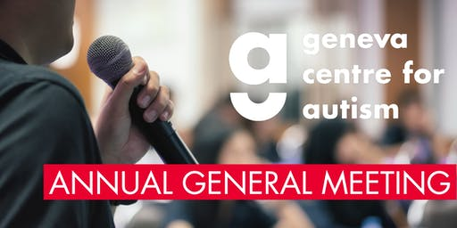 Annual General Meeting Geneva Centre for Autism