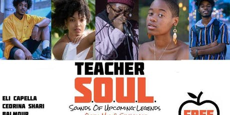 Enriched Philly Presents: Teacher SOUL (Sounds Of Upcoming Legends) tickets