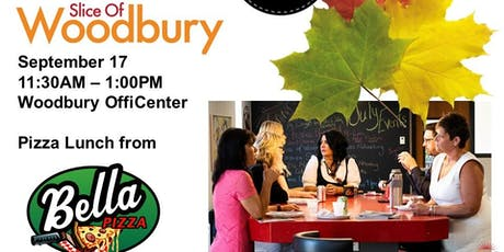 Slice of Woodbury, Networking and FREE Pizza Lunch tickets