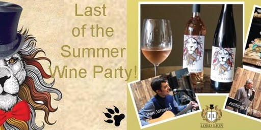 Last of the Summer Wine with Lord Lion Winery