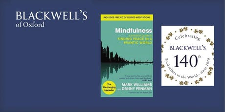 Mark Williams and Danny Penman - Mindfulness tickets