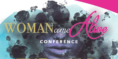 Woman Come Alive Conference 2k19 tickets