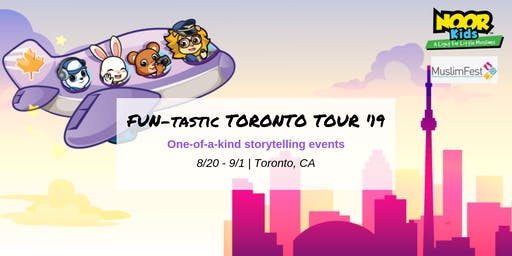 Noor Kids Fun-tastic Toronto Tour '19