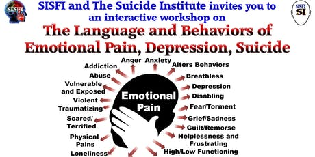 SISFI The Language/Behaviors of Emotional Pain, Depression, Suicide, Trauma tickets