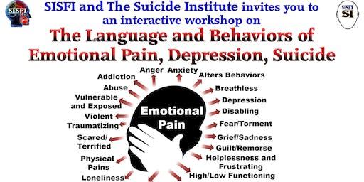 SISFI The Language/Behaviors of Emotional Pain, Depression, Suicide, Trauma
