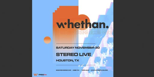 Whethan – Club Tour – Stereo Live Houston