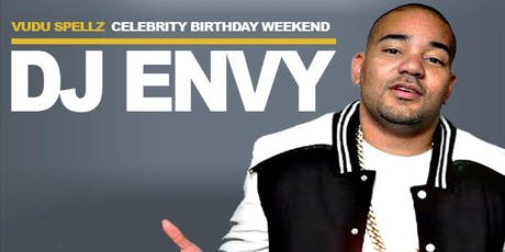 Vudu Spellz Celebrity Birthday Weekend with DJ Envy and Friends tickets