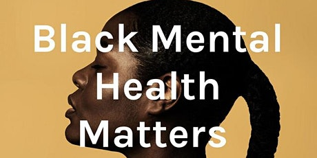 Mental Health & The Black Community tickets