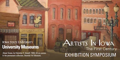 Artists in Iowa: The First Century Exhibition Seminar