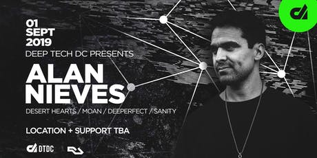 Deep Tech Presents: Alan Nieves tickets
