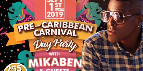 Pre-Carnival Day Party with MIKABEN tickets