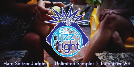 Fizz Fight - A Hard Seltzer Festival tickets