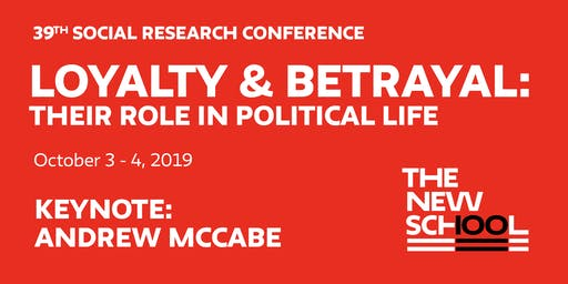 PRE-REGISTER: Loyalty & Betrayal, the 39th Social Research Conference