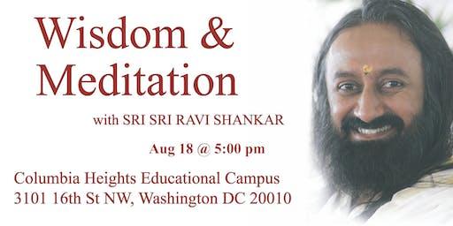 Wisdom & Meditation with Sri Sri Ravi Shankar