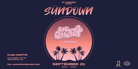 Sündown: DBT & Friends at Flash Rooftop (21+) tickets
