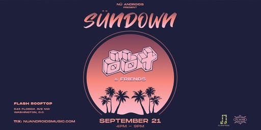 Sündown: DBT & Friends at Flash Rooftop (21+)