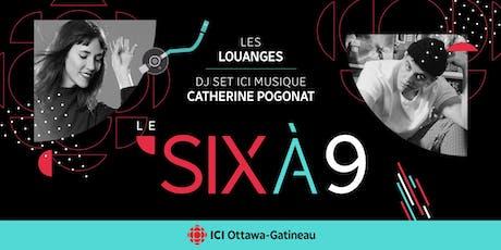 Le Six à 9 - Lancement de saison Radio-Canada tickets