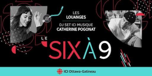 Le Six à 9 - Lancement de saison Radio-Canada