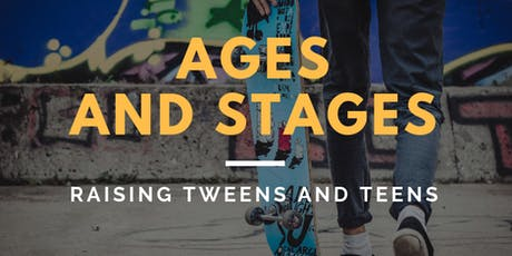 Pulaski Co: Ages and Stages - Raising Tweens and Teens tickets