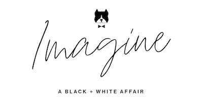 3rd Annual Imagine: A Black + White Affair