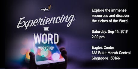 """Experiencing The Word"" Workshop 2 tickets"