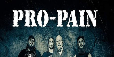 PRO-PAIN 30 year anniversary! tickets