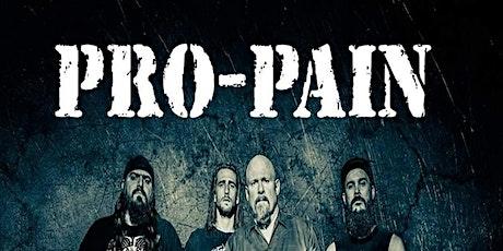 PRO-PAIN 30 year anniversary! tickets